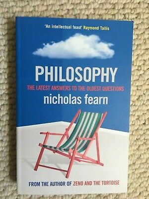 Philosophy: The Latest Answers to the Oldest Questions by Nicholas Fearn - MINT