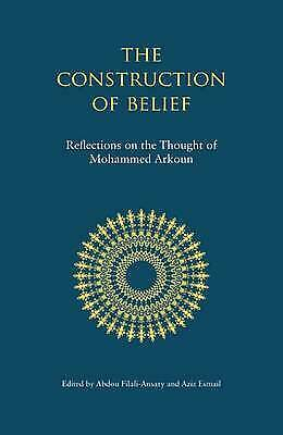 The Construction of Belief: Reflections on the Thought of Mohammed Arkoun, Aziz