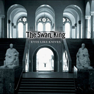 Eyes Like Knives by The Swan King (Vinyl LP) NEW