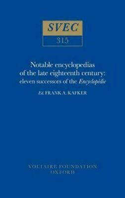 Notable Encyclopedists of the Eighteenth Century: Successors of the...