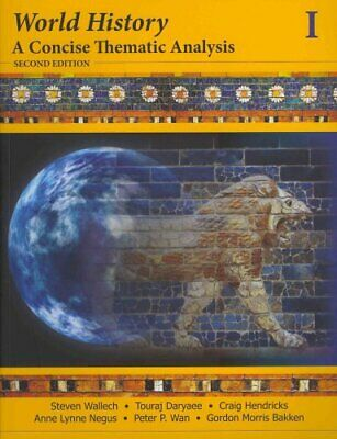 World History A Concise Thematic Analysis, Volume One 9781118532669 | Brand New