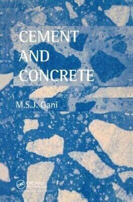 Cement and Concrete by M.S.J Gani 9781138414051   Brand New   Free UK Shipping
