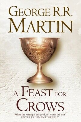 A Feast For Crows (Hardback reissue) (A Song of Ice and Fire Book 4...