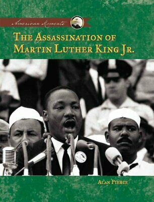 The Assasination of Martin Luther King, Jr by Alan Pierce (Hardback, 2004)