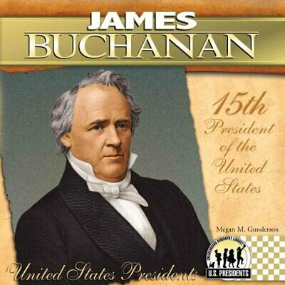 James Buchanan by Megan M. Gunderson 9781604534429 | Brand New