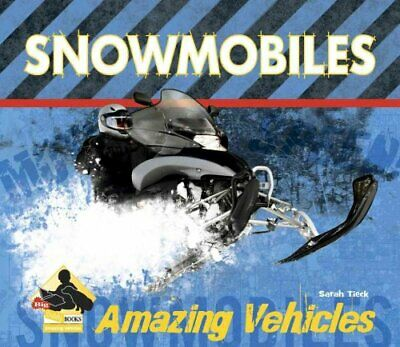 Snowmobiles by Sarah Tieck 9781604535433 | Brand New | Free UK Shipping