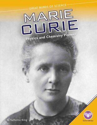 Marie Curie Physics and Chemistry Pioneer by Katherine Krieg 9781624033773