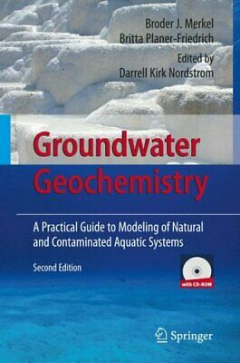 Groundwater Geochemistry A Practical Guide to Modeling of Natur... 9783540746676