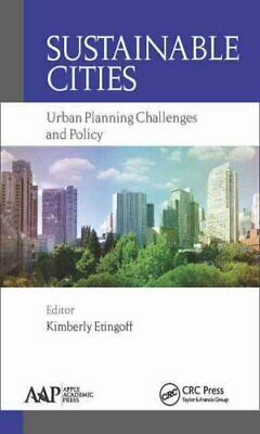 Sustainable Cities Urban Planning Challenges and Policy 9781771883184