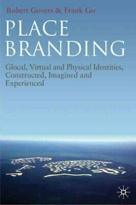 Place Branding Glocal, Virtual and Physical Identities, Constru... 9780230230736