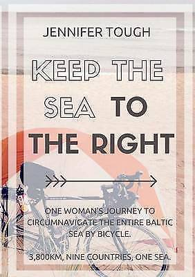 Keep the Sea to the Right by Jennifer Tough (Paperback, 2016)