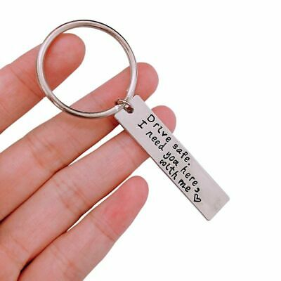 1 DIY Stainless Steel Keychain Drive safe I need you here with me Car Key Chain