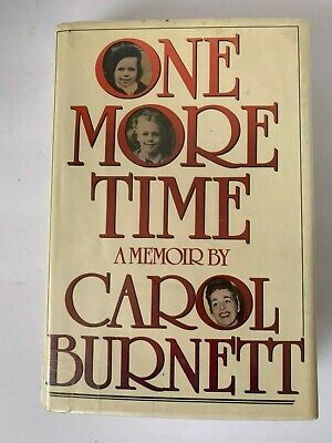 One More Time by Carol Burnett, Inscribed, First Edition , Hardcover