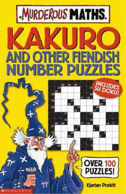 Kakuro and Other Fiendish Number Puzzles (Murderous Maths), Kjartan Poskitt, Use