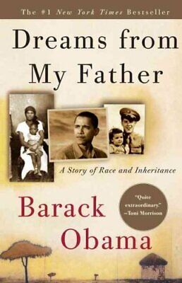 Dreams from My Father A Story of Race and Inheritance 9781400082773 | Brand New
