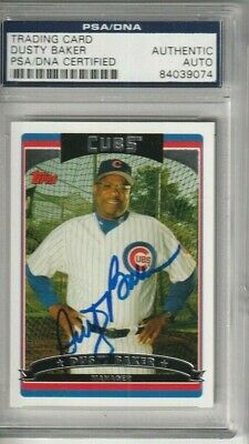 Dusty Baker Manager Chicago Cubs Psa Certified Autograph Auto Signed 2006 Topps
