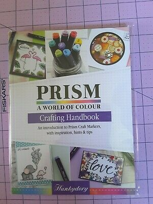 Hunkydory Crafting Handbook Prism A World of Colour