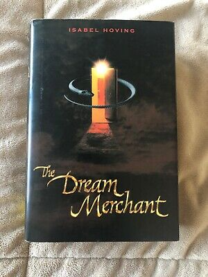 THE DREAM MERCHANT by Isabel Hoving Hardcover first US edition