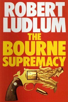 The Bourne Supremacy, Robert Ludlum, Used; Good Book