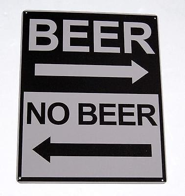 Beer, No Beer Novelty Funny Tin Sign for Bar, Man Cave, Garage, Rec Room - NEW
