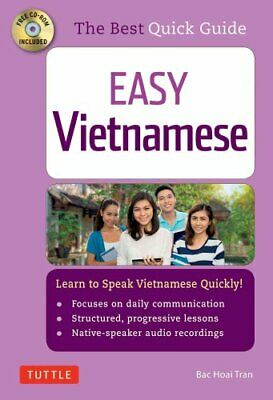 Easy Vietnamese Learn to Speak Vietnamese Quickly by Bac Hoai Tran 9780804845977