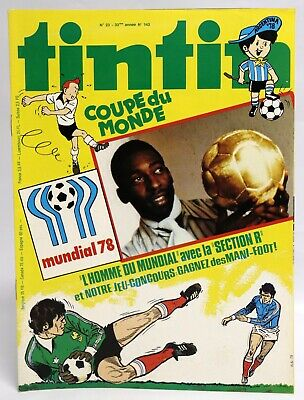 SPECIAL FOOT MUNDIAL 78 Pelé INEDIT Section Reding JOURNAL TINTIN 6-6-1978 TBE