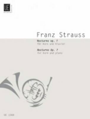 Nocturno for Horn and Piano: UE1368 by Franz Strauss 9783702402679 | Brand New