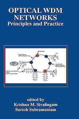 Optical WDM Networks: Principles and Practice by Springer (Hardback, 2000)
