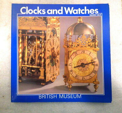 Book--Clocks And Watches, From the British Museum