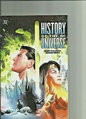 History of the DC Universe SC TPB /Graphic Novel Marv Wolfman  George Perez