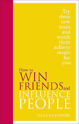 How to Win Friends and Influence People: Special Edition by Dale Carnegie...