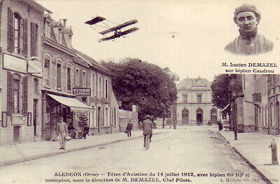 CPA 61 ALENCON Gare FETES AVIATION 14 JUILLET 1912 Direction DEMAZEL biplan 80HP