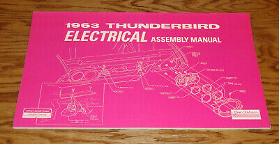1963 Ford Thunderbird Electrical Assembly Manual 63