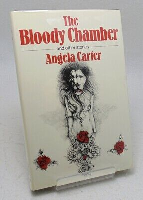 Angela Carter The Bloody Chamber & Other Stories 1st British ed. 1/1 HB w/ DJ