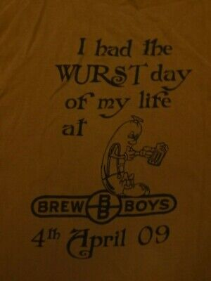 Vintage BREWBOYS T-SHIRT 2XL WURST DAY OF MY LIFE 2009 Craft Beer Extremely Rare