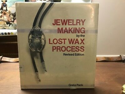 Jewelry Making Lost Wax Process Revised Edition Hardcover Book