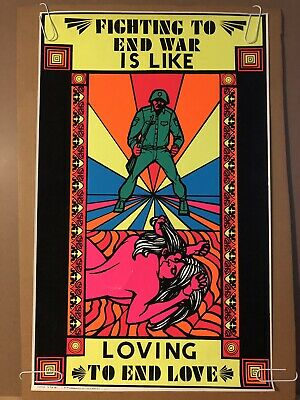 Fighting To End War Is Like Loving To End Love Original Vintage PosterBlacklight