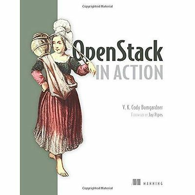 OpenStack in Action by V. M. Cody Bumgardner (Paperback, 2015)