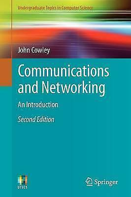 Communications and Networking: An Introduction by John Cowley (Paperback, 2012)