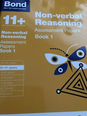 Bond 11+: Non-verbal Reasoning: Assessment Papers: 10-11 years Book 1