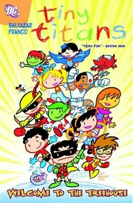 Tiny Titans Vol. 01 Welcome To The Treehouse by Art Baltazar 9781401220785