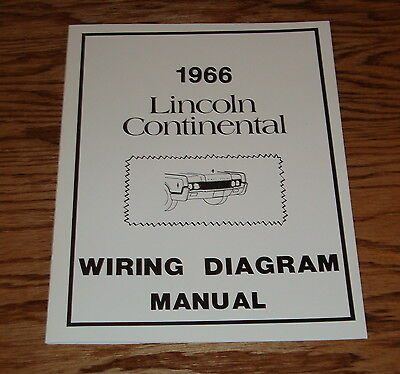 1966 Lincoln Continental Wiring Diagram Manual 66