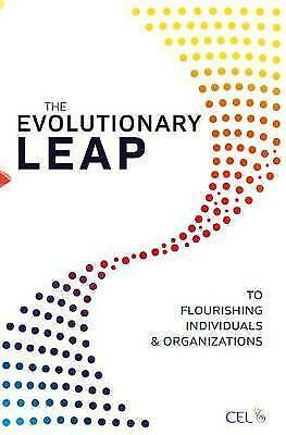 The Evolutionary Leap to Flourishing Individuals and Organizations by Center...
