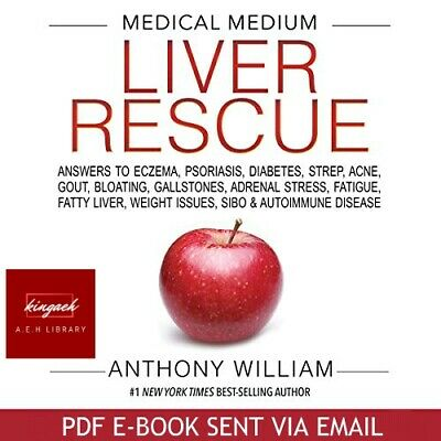 [PDF]THE NEW MEDICAL MEDIUM: Liver rescue by A.william⚡Fast delivery ⚡[EB00K]