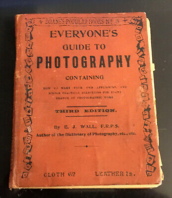 Everyone's Guide To Photography - 3rd Edition