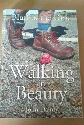 Bluff to the Cape Walking in Beauty New Zealand Walking book