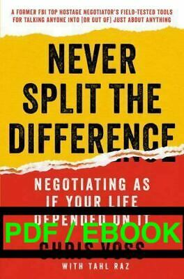 Never Split the Difference: Negotiating As If Your Life Depended On It PDF eB00k