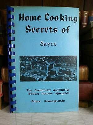 SAYRE PA HOME COOKING SECRETS -- VINTAGE RPH COOKBOOK -- Local Cooks Identified