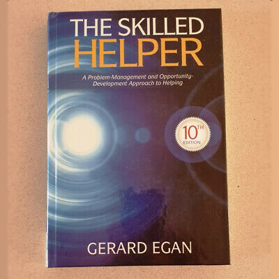 The Skilled Helper: A Problem-management and Opportunity-develop...-10th edition
