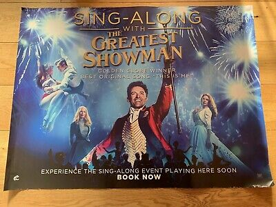 THE GREATEST SHOWMAN MOVIE POSTER - Sing A Long Edition. 40 x 30 Inches